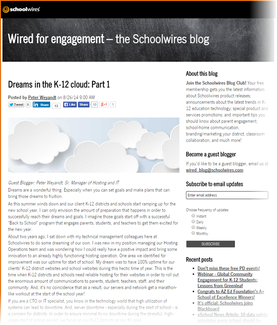 Schoolwires communicated with their clients and other stakeholders with social media, and their blog.
