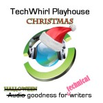 TechWhirl Christmas Playhouse for Technical Writers